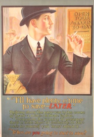 I'll Have Plenty Of Time To Save Later Banking Poster