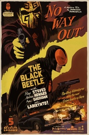 "The Black Beetle ""No Way Out"""
