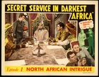 Secret Service In Darkest Africa: Episode 1 - North Africa Intrigue