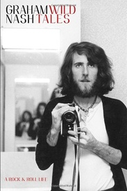 Wild Tales by Graham Nash (Autographed)