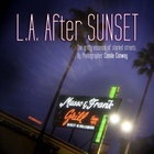 L.A. After SUNSET - The Book