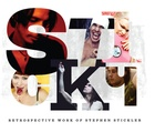 Sticky: Retrospective Work of Stephen Stickler