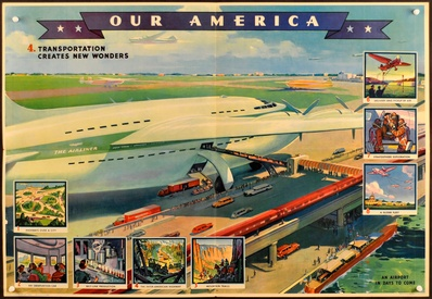 Our America: 4. Transportation Creates New Wonder